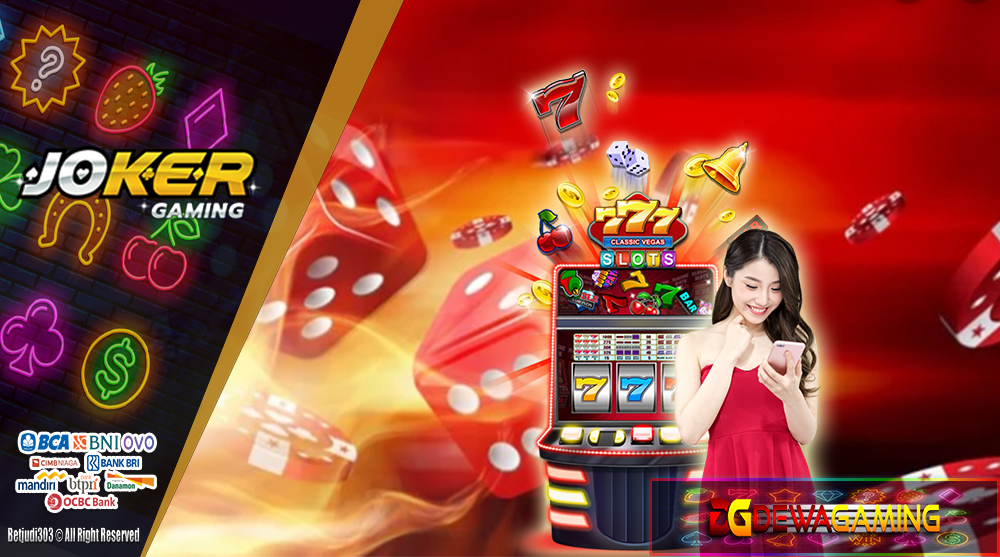 Game Slot Online Joker Gaming Winrate Tertinggi